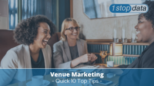 Quick 10 Top Tips for Venue Marketing